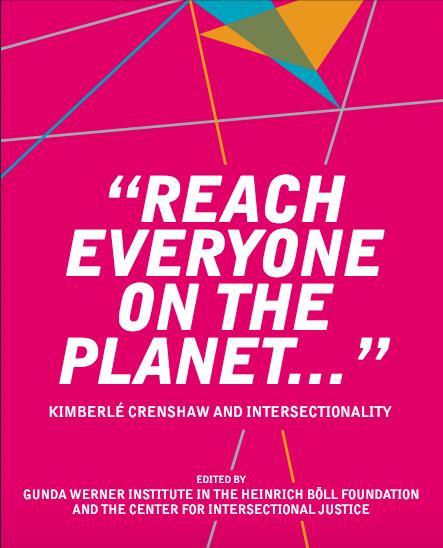 """Capture de la couverture de l'anthologie, lettres blances sur fond rose fushia : """"Reach Everyone on the planet..."""" Kimberlé Crenshaw and Intersectionality."""